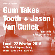 Gum Takes Tooth + Jason Van Gulick