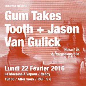 Concert de Gum TAkes Tooth - Jason Van Gulick - 22 Fevrier 2016