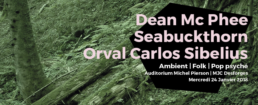 Dean Mc Phee + Seabuckthorn + Orval Carlos Sibelius